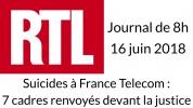 Suicides à France Télécom - RTL - Journal du 16 juin 2018